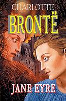 Бронте Ш. Шарлотта Бронте. Джейн Эйр/ Charlotte Bronte. Jane Eyre