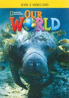 Shin & Crandall Our World 2 Video-DVD