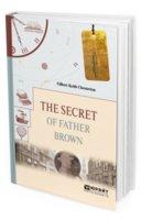 Честертон Г.К. The secret of father Brown. Тайна отца Брауна