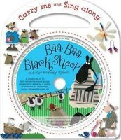Baa Baa Black Sheep and Other Nursery Rhymes (Carry Me and Sing Along)