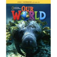 Shin & Crandall Our World 2 Workbook with Audio CD