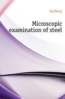 Fay Henry Microscopic examination of steel