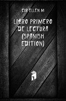 Cyr Ellen M Libro Primero De Lectura (Spanish Edition)