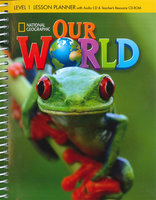 Shin & Crandall Our World 1 Lesson Planner with Class Audio CD & Teacher s Resources CD-ROM