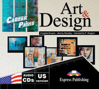 Virginia Evans, Jenny Dooley, Henrietta P. Rogers Career Paths: Art and Design Audio CDs (set of 2)