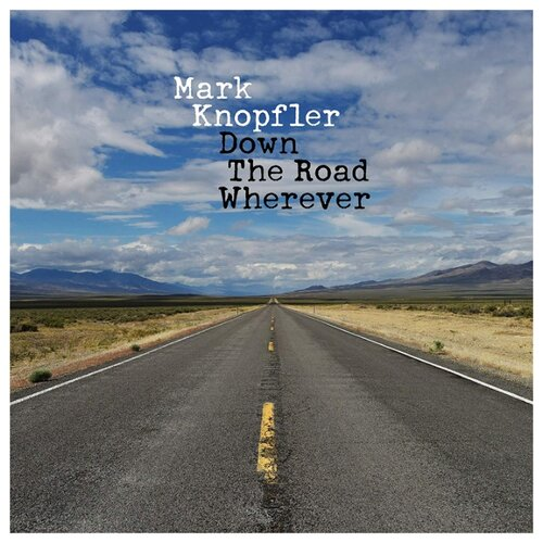 Mark Knopfler. Down The Road