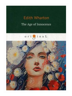 Wharton Edith The Age of Innocence