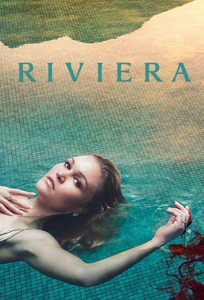 Смотреть сериал Ривьера онлайн бесплатно в хорошем качестве