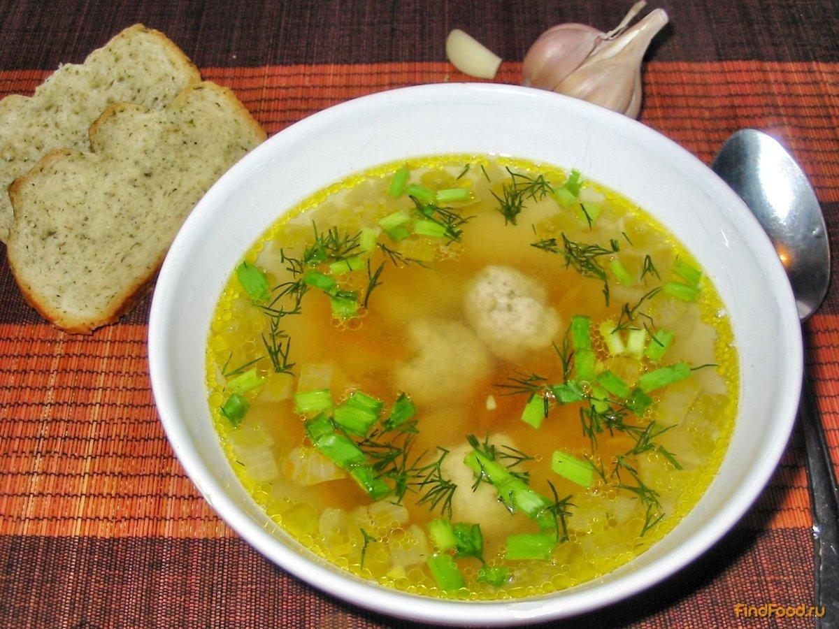 Куриный суп с фрикадельками рецепт с фото