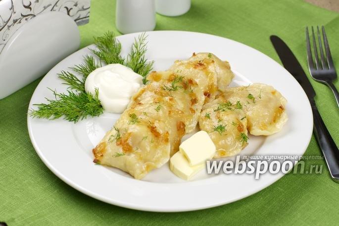 Вареники с картошкой и с капустой рецепт пошагово