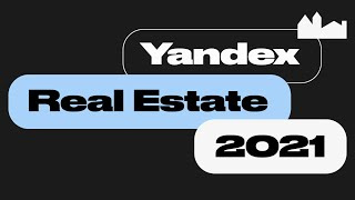 Yandex Real Estate 2021