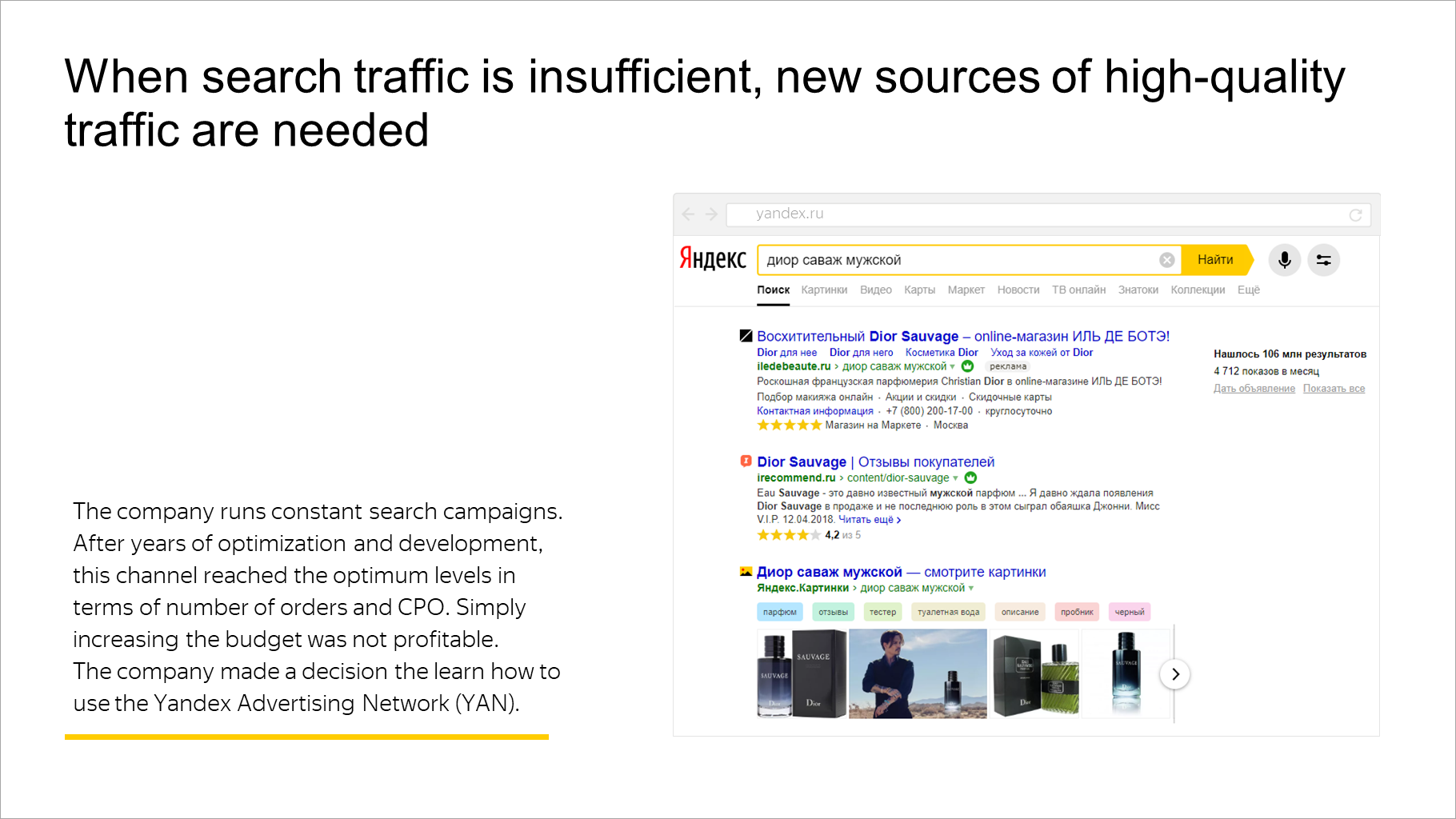 When search traffic is insufficient, new sources of high-quality traffic are needed
