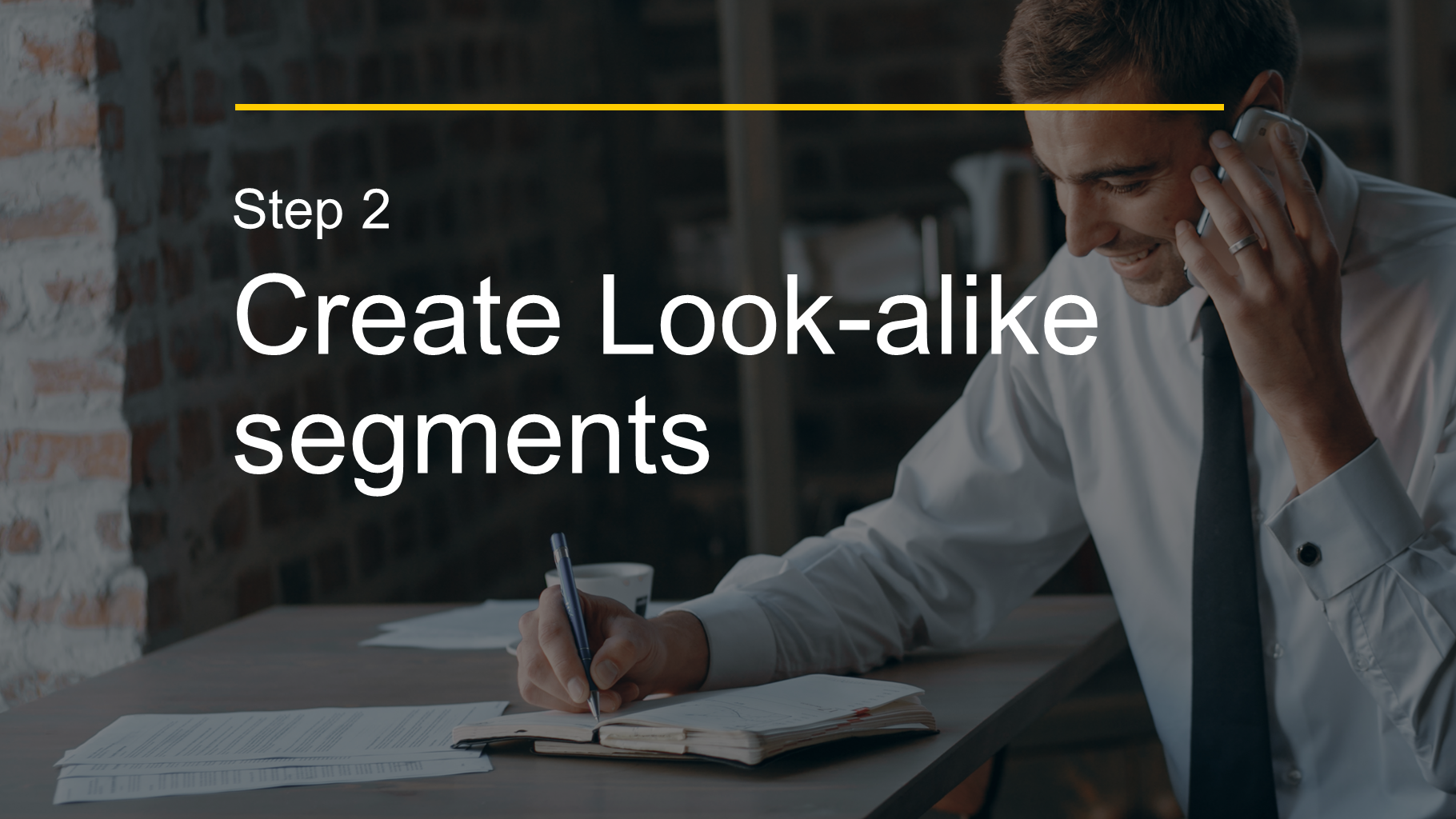 Step 2 Create Look-alike segments