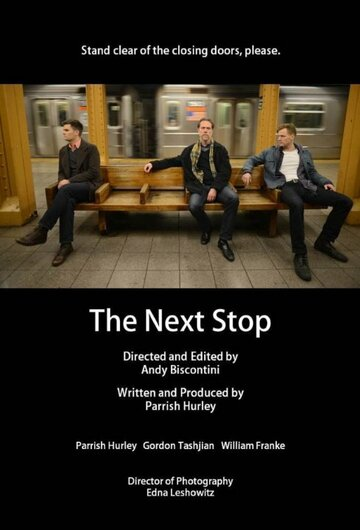 (The Next Stop)