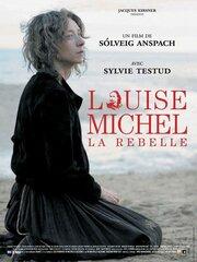 Смотреть онлайн Луиза Мишель, мятежница