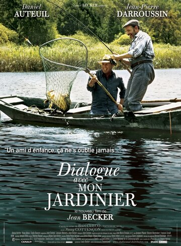 Диалог с моим садовником (2007) — отзывы и рейтинг фильма
