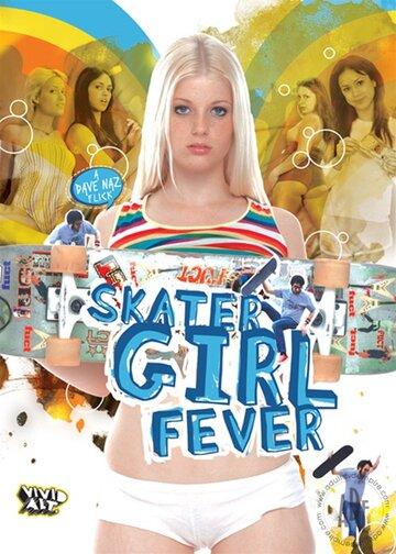 (Skater Girl Fever)