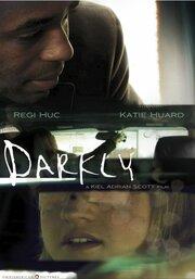 Darkly (2009)