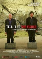 Расскажи об этом рыбам (2006)