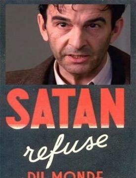 Сатана отрекается от мира (2003)