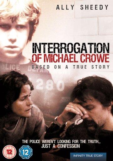 Допрос Майкла Кроу (2002)