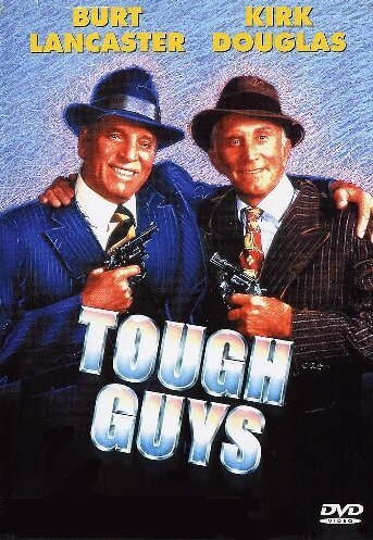Крутые мужики (Tough Guys)