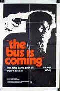 (The Bus Is Coming)