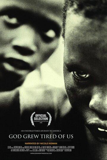 Бог устал от нас (2006)