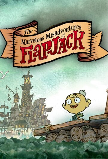 ������������ ����������� ��������� (The Marvelous Misadventures of Flapjack)