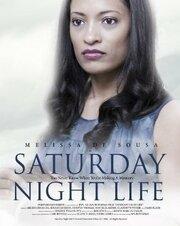 Saturday Night Life (2006)