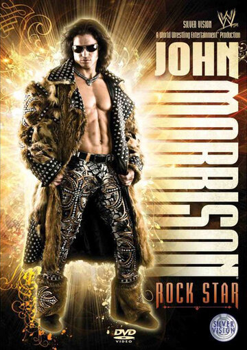 WWE: Джон Моррисон – Рок-звезда (WWE: John Morrison - Rock Star)