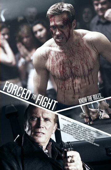 Боец поневоле (Forced to Fight)