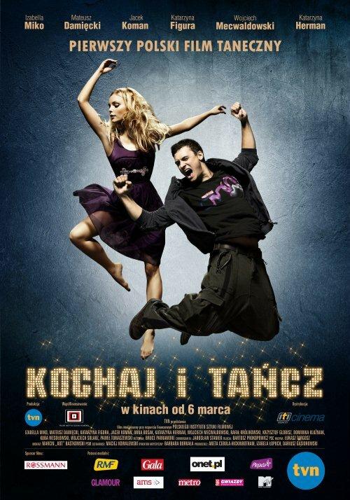 Люби и танцуй / Kochaj i tancz (2009)