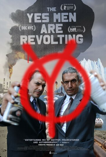 (The Yes Men Are Revolting)