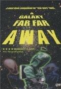 A Galaxy Far, Far Away (2001)
