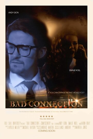 (Bad Connection)