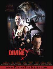 Divine: The Series (2011)