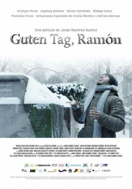 Добрый день, Рамон / Guten Tag, Ram?n (2013)