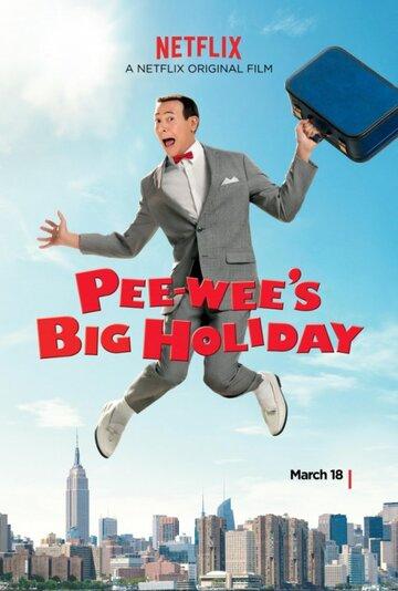 ��� ������� ��-�� / Pee-wee's Big Holiday (2016) �������� ������