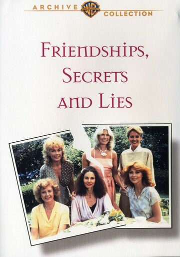 Дружба, cекреты и ложь (Friendships, Secrets and Lies)