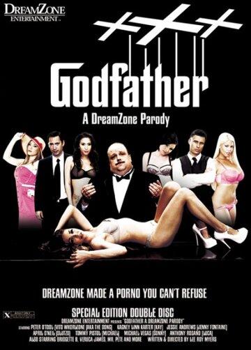 (The Godfather XXX: A DreamZone Parody)