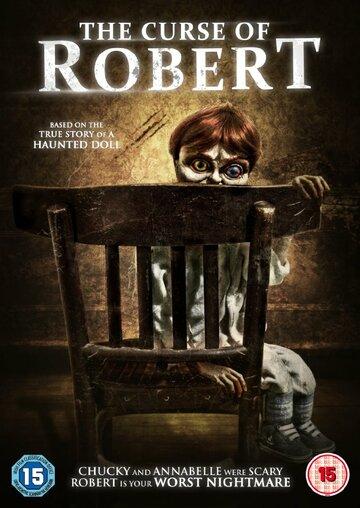 Проклятие куклы Роберт / The Curse of Robert the Doll (2016) смотреть онлайн