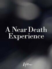 A Near Death Experience (2008)