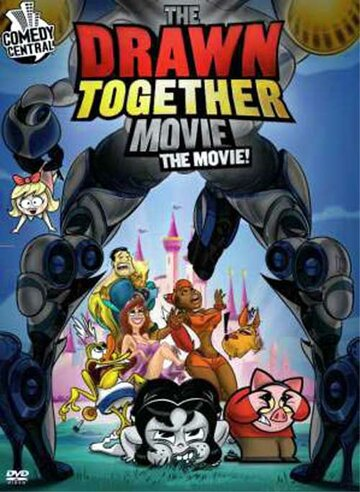 ����������� �� �������: ����� (The Drawn Together Movie: The Movie!)