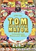 Том идет к мэру / Tom Goes to the Mayor (2004)