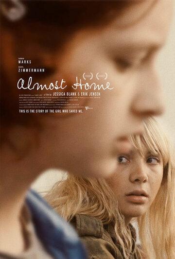 Почти дома / Almost Home (2018)