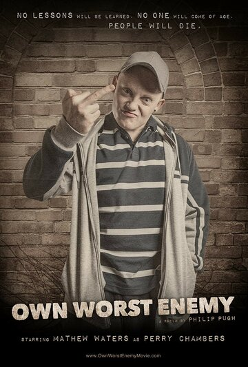 (Own Worst Enemy)