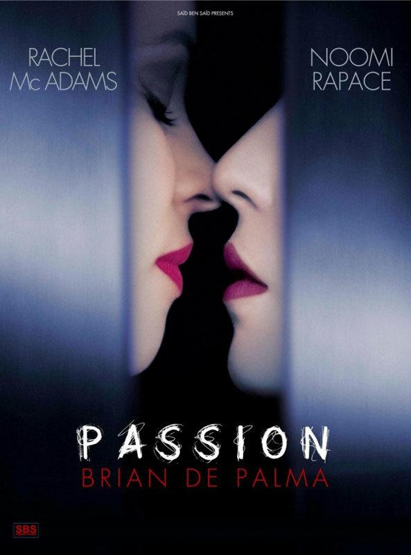 Страсть / Passion (2012)