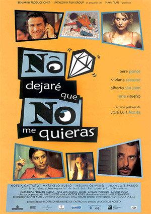 Я не позволю, чтобы ты не полюбил меня (2002)