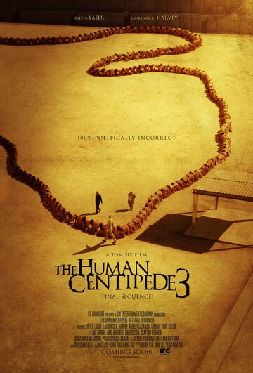 ������������ ���������� 3 (The Human Centipede III (Final Sequence))